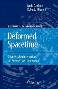 Deformed Spacetime: Geometrizing Interactions in Four and Five Dimensions (Repost)