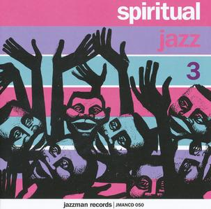 Various Artists - Spiritual Jazz, Vol 3: Modal, Esoteric and Ethereal Jazz from The European Underground (1963-1972) (2012)