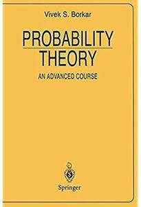Probability Theory: An Advanced Course [Repost]