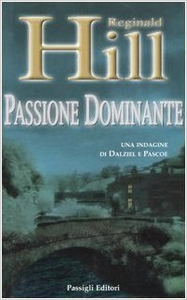 Passione dominante - Reginald Hill