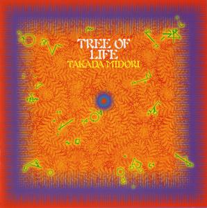 Takada Midori - Tree of Life (1999) {BAJ Records BJCD-0008}