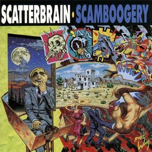 Scatterbrain - Scamboogery (1991) {Elektra Europe}
