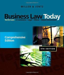 Business Law Today: Comprehensive: Text and Cases, 9 edition (repost)