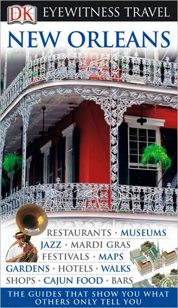 New Orleans (Eyewitness Travel Guides)