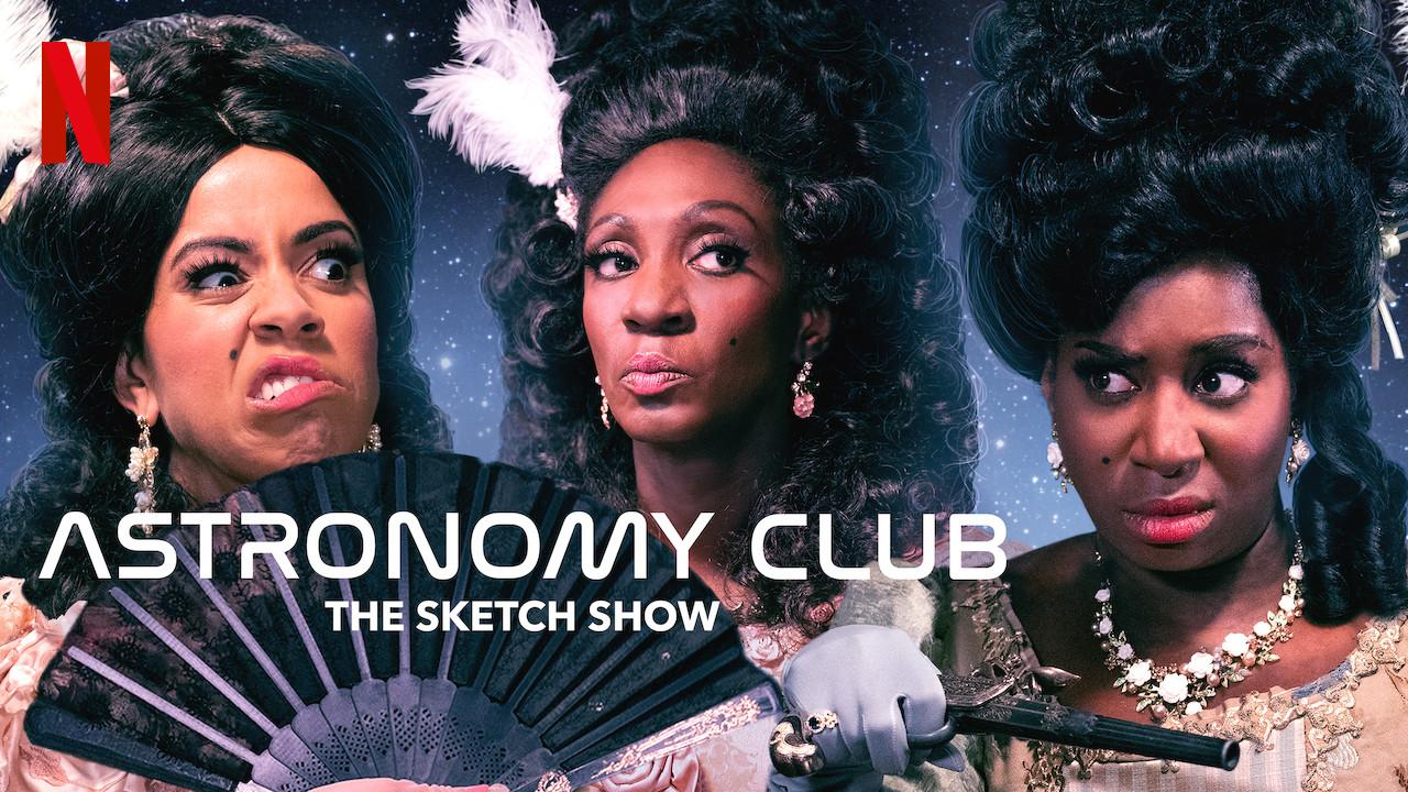 Astronomy Club: The Sketch Show S01