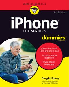 iPhone For Seniors For Dummies, 9th Edition
