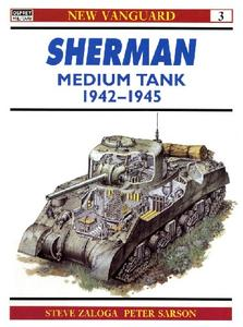 Sherman Medium Tank 1942-45 (Osprey New Vanguard 3)