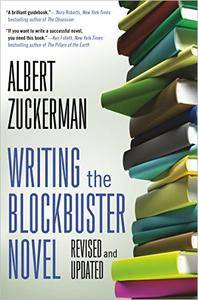 Writing the Blockbuster Novel: Revised and Updated