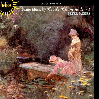 Cecile Chaminade - Piano Music Vol 3, Peter Jacobs