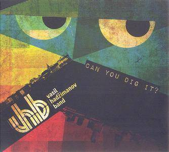 Vasil Hadžimanov Band - Can You Dig It? (2013) {Zmex}