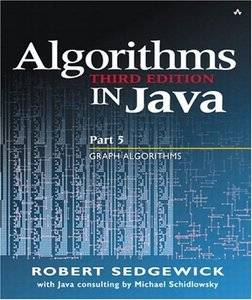 Algorithms in Java, Part 5: Graph Algorithms (3rd Edition) (Pt.5) [Repost]