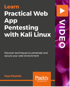 Practical Web App Pentesting with Kali Linux