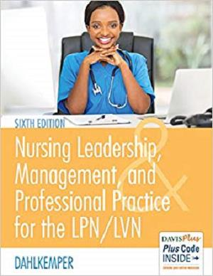 Nursing Leadership, Management, and Professional Practice For The LPN/LVN [Repost]