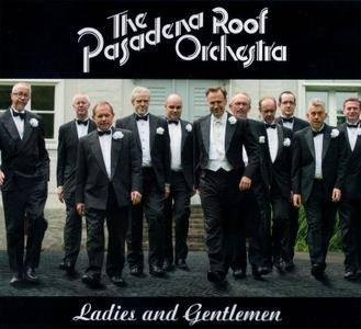 The Pasadena Roof Orchestra - Ladies And Gentlemen (2013)