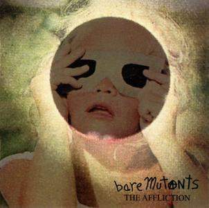 Bare Mutants - The Affliction (2013) {In The Red Records ITR 242}