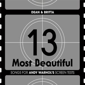 Dean & Britta - 13 Most Beautiful... Songs For Andy Warhol Screen Tests (2CD Limited Edition) (2010)