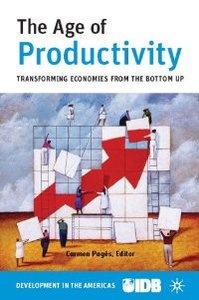 The Age of Productivity: Transforming Economies from the Bottom Up (repost)