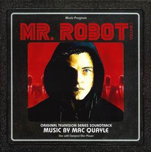 Mac Quayle - Mr. Robot - Volume 1 (OST) (2016)