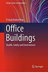 Office Buildings: Health, Safety and Environment