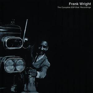 Frank Wright - The Complete ESP-Disk' Recordings (1965) {2CD Set, ESP 4007 rel 2005}