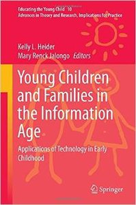 Young Children and Families in the Information Age: Applications of Technology in Early Childhood