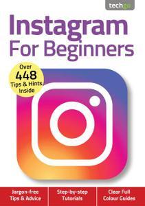 Instagram For Beginners - 4th Edition - November 2020