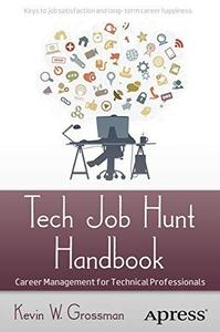 Tech job hunt handbook: Career management for technical professionals (Repost)