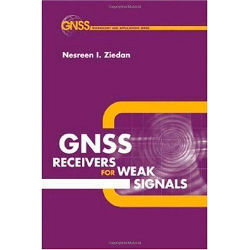 GNSS Receivers for Weak Signals (Repost)