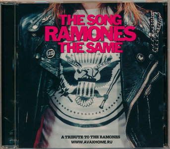 VA - The Song Ramones The Same: A Tribute To The Ramones (2002) RESTORED