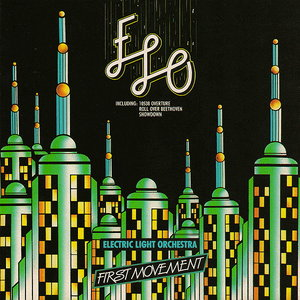 Electric Light Orchestra (ELO) - First Movement [Compilation] (1987)