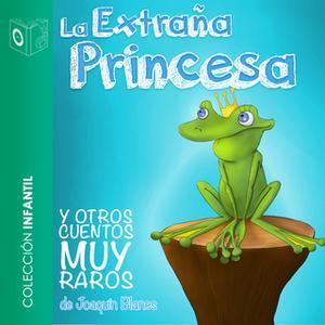 «La extraña princesa y otros cuentos muy raros» by Joaquín Blanes