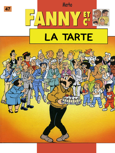 Fanny et Cie - Tome 47 - La Tarte