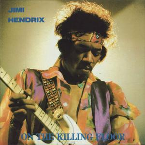 The Jimi Hendrix Experience - On The Killing Floor (3LP) (vinyl rip 24-bit/96kHz) (1989) {The Swingin' Pig}