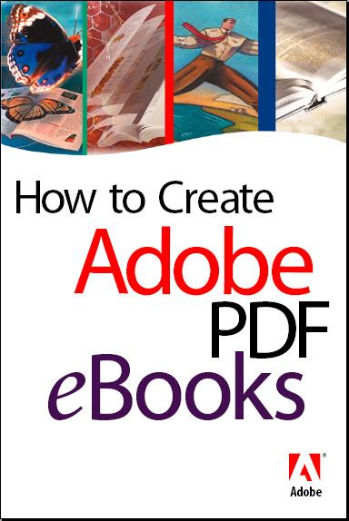 How To Create PDF eBooks [REPOST]