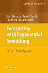 Forecasting with Exponential Smoothing: The State Space Approach (Repost)