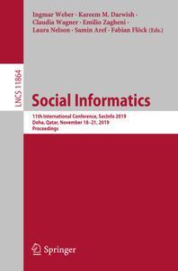 Social Informatics: 11th International Conference, SocInfo 2019, Doha, Qatar, November 18–21, 2019, Proceedings