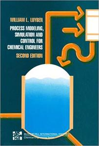 Process Modeling, Simulation and Control for Chemical Engineers
