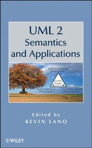 UML 2 Semantics and Applications (Repost)