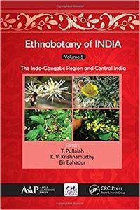 Ethnobotany of India, Volume 5: The Indo-Gangetic Region and Central India