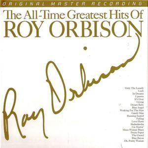 Roy Orbison - The All-Time Greatest Hits Of Roy Orbison (1972) [MFSL, UDCD 774]