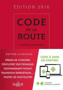 Code de la route 2016 : commenté - 16e éd