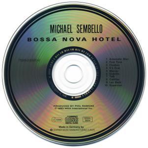 Michael Sembello - Bossa Nova Hotel (1983) [1996, Reissue]