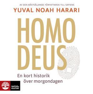 «Homo Deus : Kort historik över morgondagen» by Yuval Noah Harari,Joachim Retzlaff