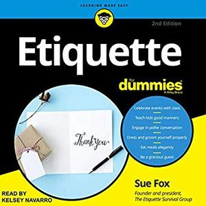 Etiquette for Dummies, 2nd Edition [Audiobook]