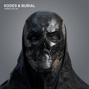 Kode9 & Burial - Fabriclive 100 (2018)