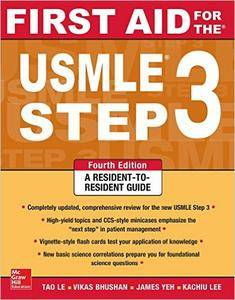 Tao Le, Vikas Bhushan - First Aid for the USMLE Step 3, Fourth Edition (First Aid USMLE) [Repost]