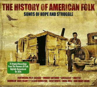 VA - The History Of American Folk: Songs Of Hope And Struggle (2010)