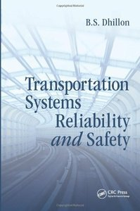 Transportation Systems Reliability and Safety (Repost)
