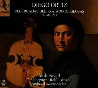 Jordi Savall - Diego Ortiz - Recercadas del Tratado de Glosas Roma 1553 (2013) {Alia Vox AVSA9899}