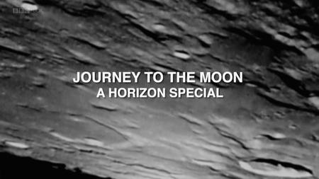BBC - Journey to the Moon: A Horizon Special (2019)